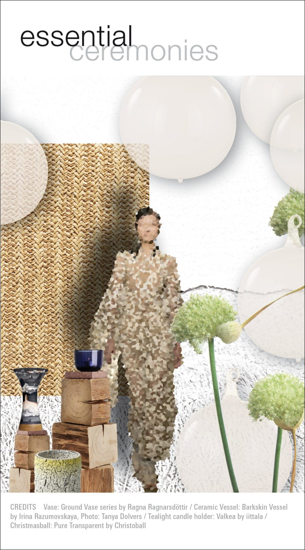 essential ceremonies: naturalness and modernity meet raw, rustic aspects. There is a predominance of earthy, warm tones and a matcha green